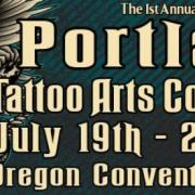 1st Portland Tattoo Arts Convention