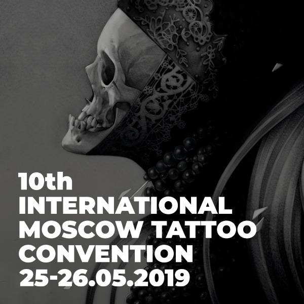 10th International Moscow Tattoo Convention 2019
