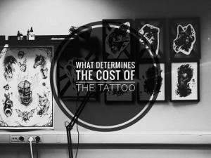 What determines the cost of the tattoo?