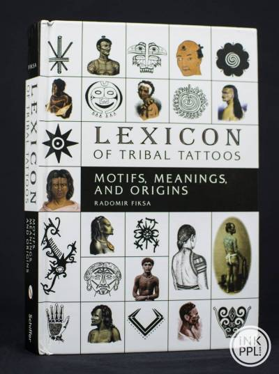 Lexicon of tribal tattoos - motifs, meanings and origins